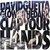 David Guetta & GLOWINTHEDARK - Clap Your Hands (Original Mix)