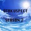 Otakuspect SEASON 2