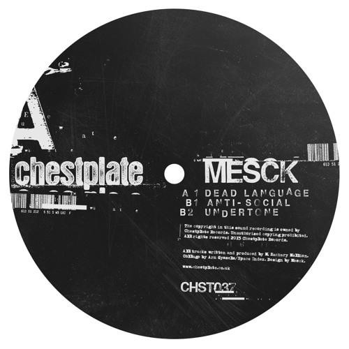 Mesck - Dead Language EP (CHST037) [FKOF Promo]
