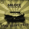 6Blocc Presents - West Coast Trap from Industrial Strength (288 samples)