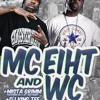 """MC EIHT & WC [Westside Connection] """"Wild Wild West Tour"""" ft. KING TEE & MISTA GRIMM"""