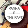 Goin' La La (Skrillex X Naughty Boy) Panna & The Raft Mashup