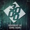 Deadbeat UK - Gang Signs [Free Download]