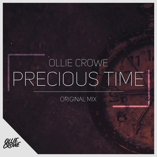 Ollie Crowe - Precious Time (Original Mix)