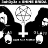 3xit3y3z x SHiNE BRiDA-Light As A Feather