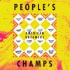 People's Champs - Keep On Fighting
