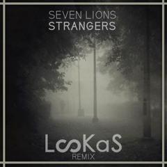 Seven Lions - Strangers (feat. Tove Lo) (Lookas Remix)