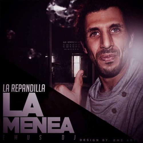 Baixar (102) La Repandilla - La Menea [DJ Lexs Octubre´15]