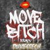 Ludacris - Move Bitch (Get Out The Way)[DUVESTECH Remix)