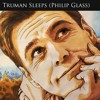Truman Sleeps - The Truman Show OST by Philip Glass (Piano Version)