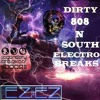 Dirty 808 N South Electro Breaks Final mp3