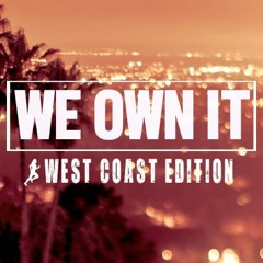 Steady130 Presents We Own It: West Coast Edition