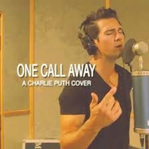 Listen Charlie Puth One Call Away Mp3 download - Charlie