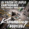 DJ Fresh vs Diplo feat. Dominique Young Unique - Earthquake (Keauning Bootleg)