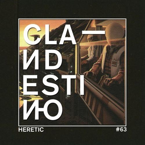 Clandestino 063 - Heretic