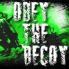 Obey The Decoy - Random Weather Forecast