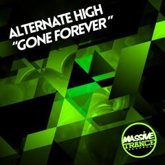 Alternate High - Gone Forever