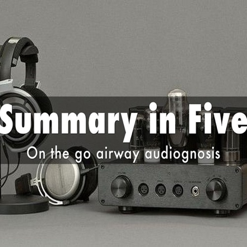 Summary In Five - Surgical Airway