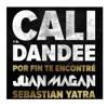 Cali Y El Dandee - Cali Y El Dande  Ft Juan Magan - Por Fin Te Encontré (Ruben Romero Edit)