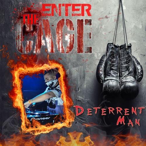 Enter 'The Cage' [Challange #5] - Deterrent Man
