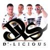 D'-Licious Live - Cambio de piel Cover