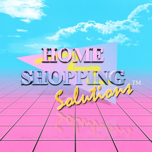 Home Shopping Solutions™