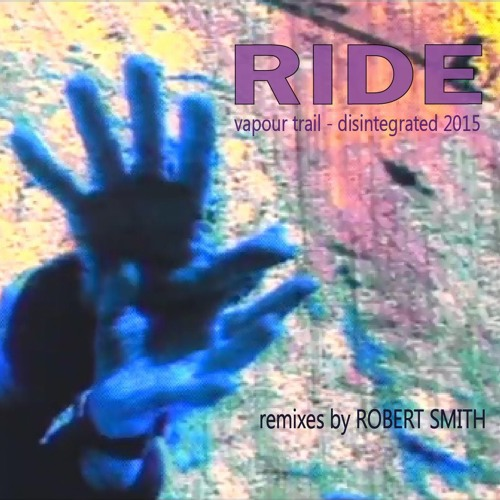 RIDE Vapour Trail – Trail Mix (mixed by Robert Smith 2015)
