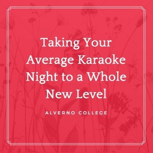 Taking Your Average Karaoke Night to a Whole New Level