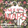 Maroon 5 - Maps (Will Sparks & Ashton Love Remix)
