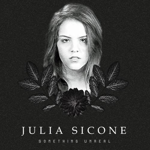 Something Unreal EP - Julia Sicone