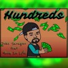 Hundreds feat Muzique Iz Lyfe