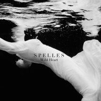 Spelles - Wild Heart