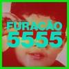 Chediak & Pedrola Present: FURACÃO 5555