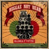 iLLBiLLY HiTEC ft. Longfingah & Cheshire Cat - Reggae Not Dead mp3