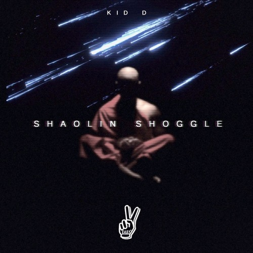 Kid D - Shaolin Shoggle EP (OUT NOW)