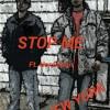 STOP ME -VSG FT. NONFICTION PROD. BY BRAVESTARR