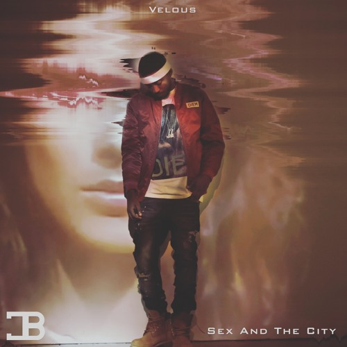 Velous- Sex And The City