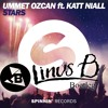 Ummet Ozcan Ft. Katt Niall - Stars (Linus B BOOTLEG)