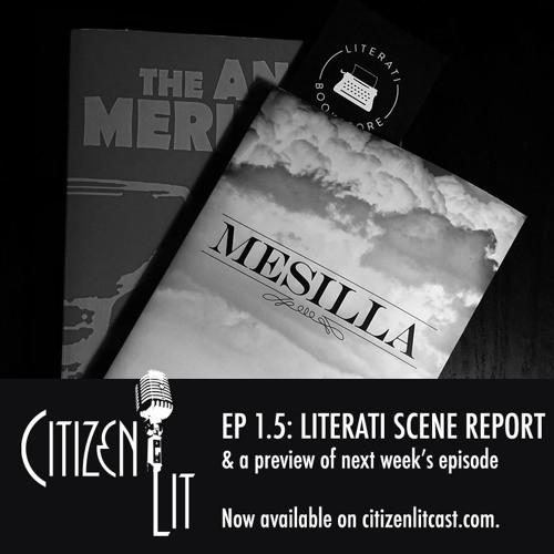 Episode 1.5: Scene Report from Literati Books