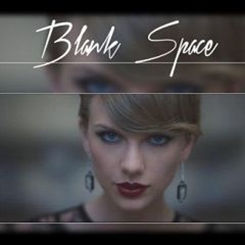 Taylor Swift Blank Space Cover By Just A Dream
