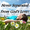 Never Separated From Gods Love