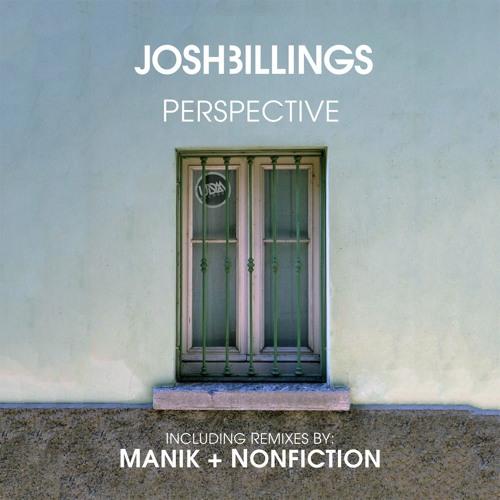 Josh Billings - Perspective (Nonfiction Remix) UDM Records 001