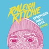 Stronger Than Ever - Raleigh Ritchie Cover
