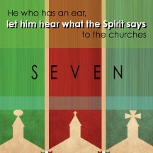 Seven Churches - Let Him Hear