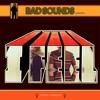 Bad Sounds- I Feel