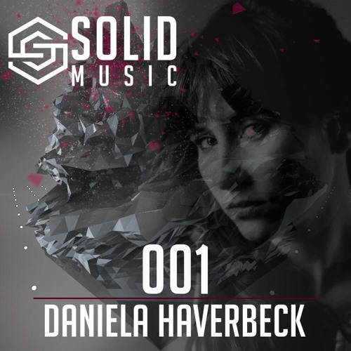 Solid Music 001 with Daniela Haverbeck