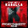 Kasalla - Stadt Met K {projectMAXEYYY Live Edit}