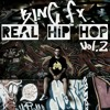 KING FX - REAL HIP HOP VOL.2 (Video Youtube)