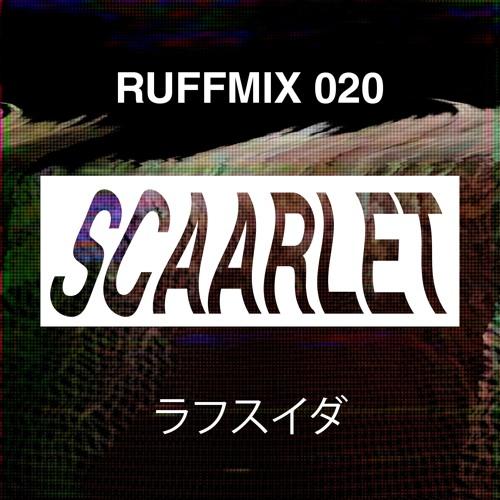 RUFFMIX 020 | SCAARLET