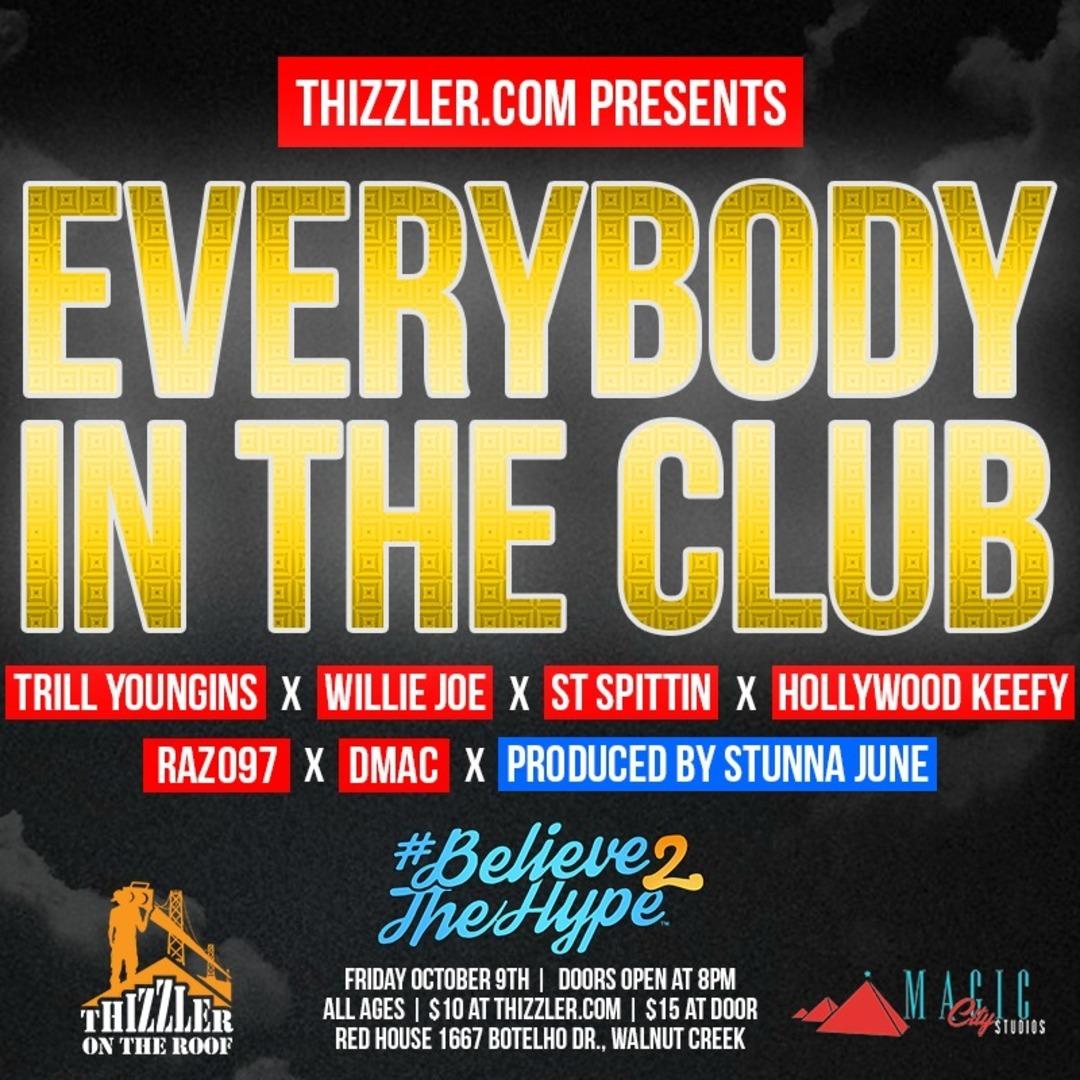 Thizzler.com presents Trill Youngins x Willie Joe x ST Spittin x Hollywood Keefy x DMac x RAZO97 - E